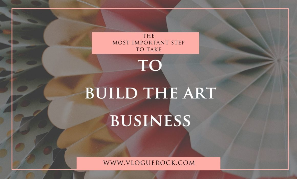 build the art business