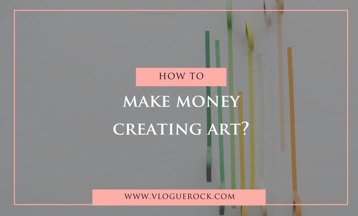 make money creating art